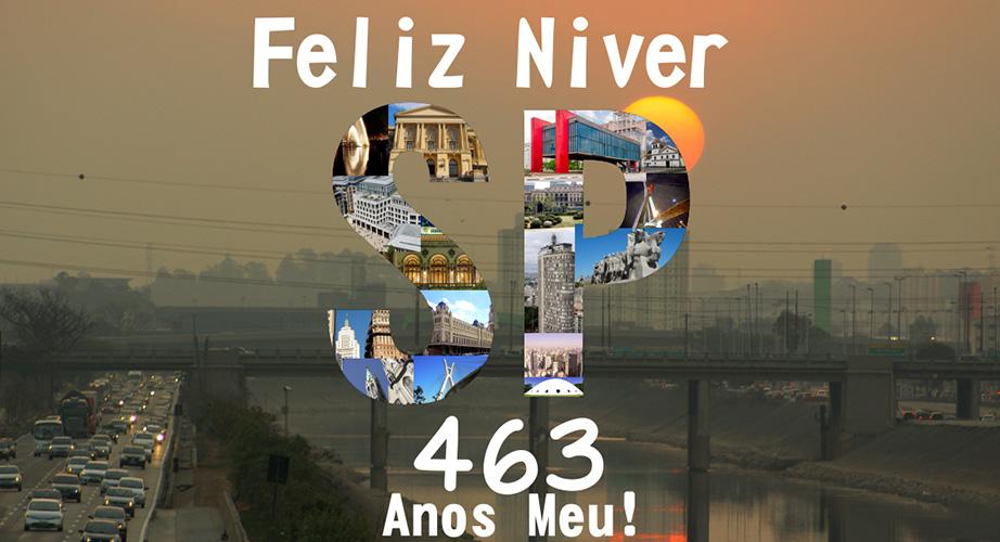 463 anos - Parabéns São Paulo!